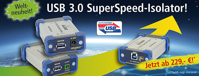 Weltneuheit: USB 3.0 SuperSpeed-Isolator